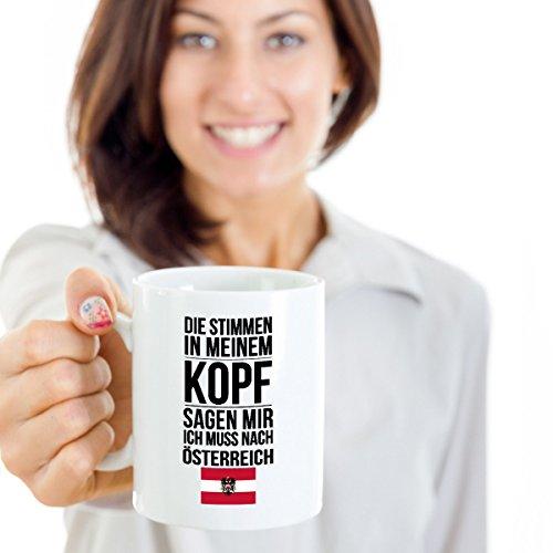 Galeriemode Lustige Tasse mit Spruch Ich muss nach Österreich Geschenk für Mama Papa Chef Kollegen