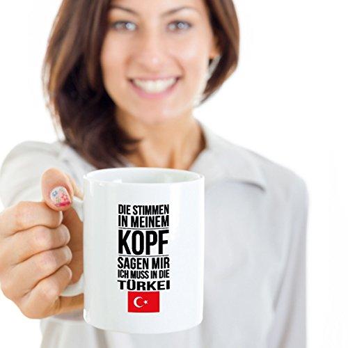 Lustige Tasse mit Spruch Ich muss in die Türkei Geschenk für Mama Papa Chef Kollegen