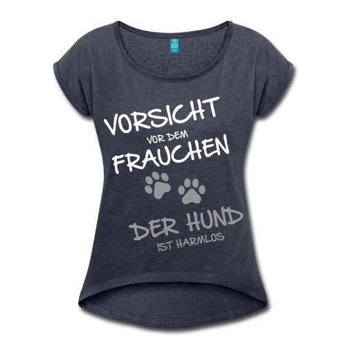 Spreadshirt Vorsicht Vor Dem Frauchen Hund Ist Harmlos Frauen T-Shirt mit gerollten Ärmeln
