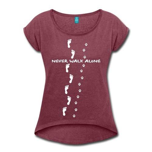 Spreadshirt Hund Pfotenabdruck Fußspur Never Walk Alone Frauen T-Shirt mit gerollten Ärmeln
