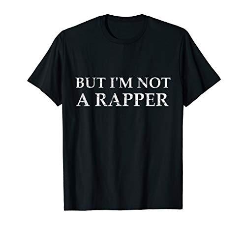Aber ich bin kein Rapper T-Shirt
