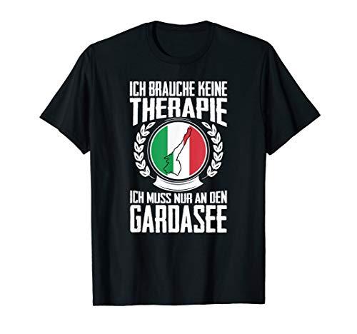 Gardasee Ich brauche keine Therapie T-Shirt