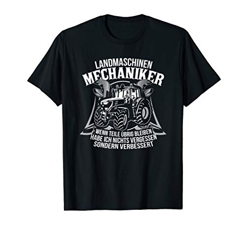 Landmaschinen Mechaniker Landwirtschaft T-Shirt